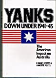 img - for Yanks Down Under, 1941-1945: The American Impact on Australia book / textbook / text book