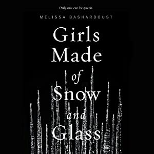 Girls Made of Snow and Glass Hörbuch