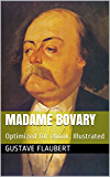 Madame Bovary: Optimized for ebook. Illustrated
