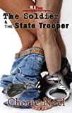 The Soldier and the State Trooper, Cherie Noel, 1608204022