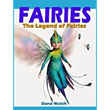 FAIRIES: The legend of fairies