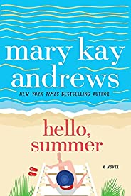 Hello, Summer: A Novel
