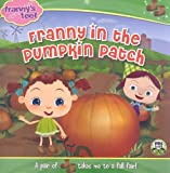 Franny in the Pumpkin Patch (Frannys Feet)