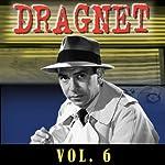 Dragnet Vol. 6    Dragnet