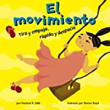 El Movimiento, Darlene R. Stille, 140483222X