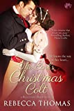 The Earl's Christmas Colt (A Reluctant Bride Book 1)