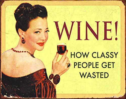 Desperate Enterprises Ephemera - Wine - How Classy People Get Wasted Tin Sign, 16