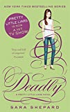 Front cover for the book Deadly by Sara Shepard