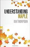 Understanding Maple