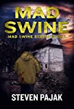 Mad Swine (Mad Swine Book 1) (Mad Swine Series)