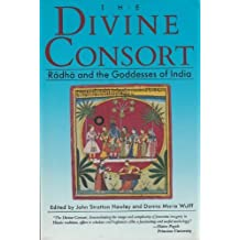 The Divine Consort, Radha and the Goddesses of India (Beacon paperback)