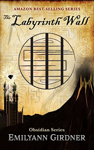 Amazon the labyrinth wall obsidian series ebook emilyann the labyrinth wall obsidian series by emilyann girdner fandeluxe Choice Image