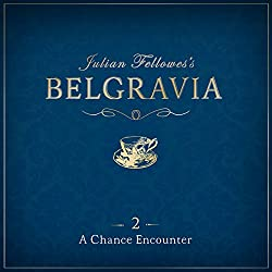 Julian Fellowes's Belgravia Episode 2