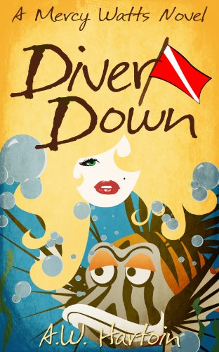 (Diver Down (Mercy Watts Mysteries Book 2))