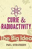 Curie And Radioactivity (Big Idea)