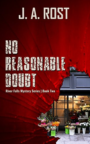 No Reasonable Doubt: River Falls Mystery Series, Book Two