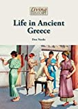 Life in Ancient Greece (Living History)