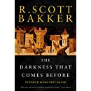 The Darkness that Comes Before: The Prince of Nothing, Book One