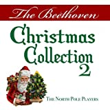 The Beethoven Christmas Collection 2 [Clean]