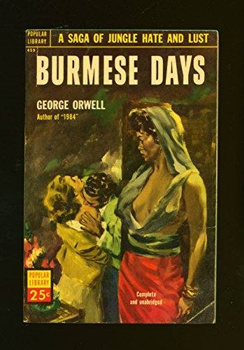 burmese days criticism Review: burmese days by george orwell 26 march 2014 2 comments burmese days (1934) is george orwell's first novel and draws heavily on his experiences as an imperial policeman in burma (now myanmar) to criticise imperialism and the british empire john flory is a timber merchant who has lived in kyauktada, burma for well over a decade.