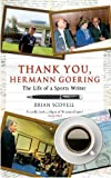 Thank You Hermann Goering: The Life of a Sports Writer
