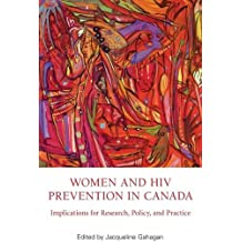 Women and HIV Prevention in Canada: Implications for Research, Policy, and Practice