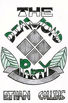 The Diamond Party (English Edition) de [Collins, Ethan]