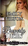 Properly Theirs: A Punishment Reverse Harem Romance (Victorian Correction) by  Emily Tilton in stock, buy online here