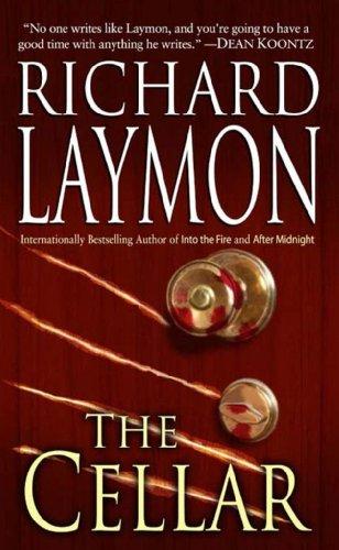 The Cellar (Beast House Series Book 1) by [Laymon, Richard]