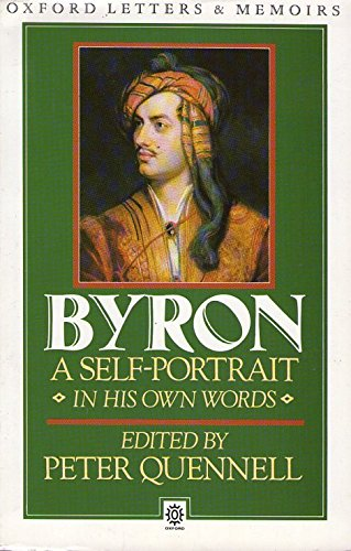 Byron: A Self-Portrait: Letters and Diaries 1798-1824 (Oxford Paperbacks)