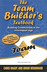 The Team Builder's Textbook - Building Communication in the Information Age