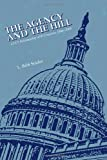The Agency and the Hill: CIA's Relationship with Congress, 1946-2004, L. Snider, 1470138344