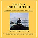 Earth Protector: The Psychic Soldier Series, Book 4 | Martin Ettington