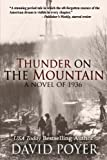 Thunder on the Mountain: A Novel of 1936 (The Hemlock County Novels) (Volume 4)