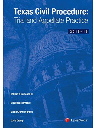 Texas Civil Procedure: Trial and Appellate Practice (2015-2016)