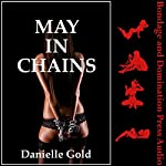 May in Chains: My BDSM Trip Away from the Friend Zone | Danielle Gold