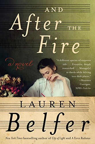 (And After the Fire: A Novel)