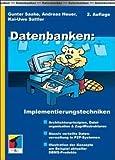 Datenbanken: Implementierungstechniken von Gunter Saake (1. Februar 2005) Gebundene Ausgabe