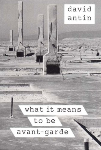What It Means to Be Avant-Garde (New Directions Paperbook)