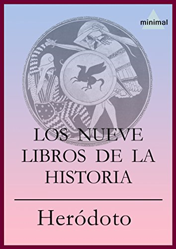 Descargar Libro Los Nueve Libros De La Historia Heródoto