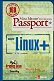Mike Meyers' Linux+ Certification Passport (Mike Meyers' Certficiation Passport)