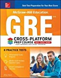 img - for McGraw-Hill Education GRE 2018 Cross-Platform Prep Course (Test Prep) book / textbook / text book