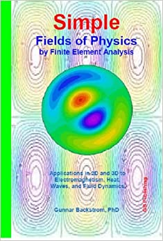 Simple Fields of Physics by FEA