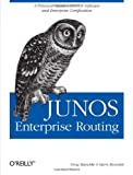 JUNOS Enterprise Routing : A Practical Guide to JUNOS Software and Enterprise Certification, Marschke, Doug and Reynolds, Harry, 0596514425