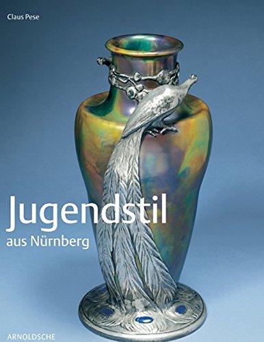 Read Online Jugendstil aus Nurnberg: Nuremberg Jugendstil pdf