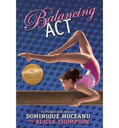 Balancing Act (Go-For-Gold Gymnasts) (Paperback) - Common