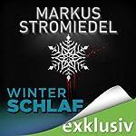 Winterschlaf (Winterthriller) | Markus Stromiedel