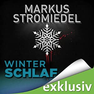 Winterschlaf (Winterthriller) Hörbuch