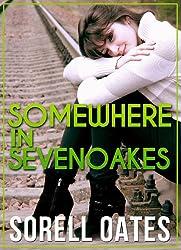 Somewhere In Sevenoakes (English Edition)