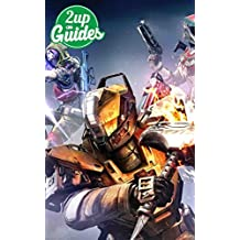 Destiny Strategy Guide & Game Walkthrough – Cheats, Tips, Tricks, AND MORE!